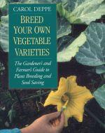 Breed Your Own Vegetable Varieties - St. Clare Heirloom Seeds