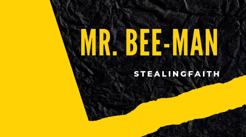 Mr. Bee-Man
