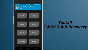 TWRP 3 2 0 Recovery released for all Android devices