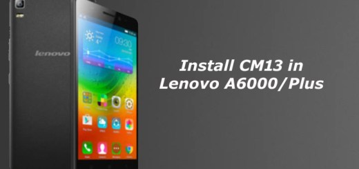 Install CM13 in Lenovo A6000 and A6000 Plus