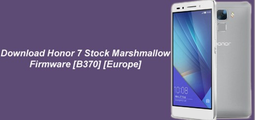 Download Honor 7 Stock Marshmallow Firmware [B370] [Europe]