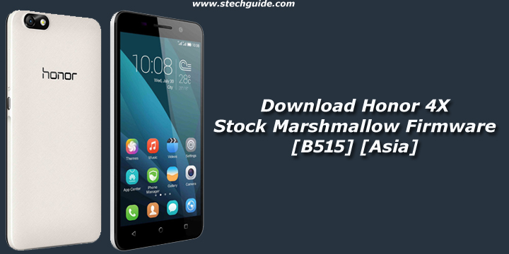 Download Honor 4X Stock Marshmallow Firmware