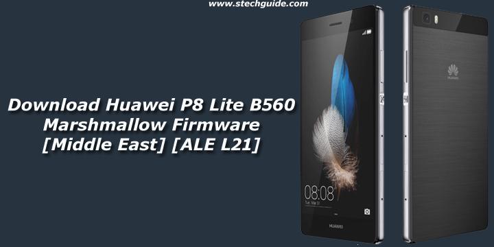 Download Huawei P8 Lite B560 Marshmallow Firmware