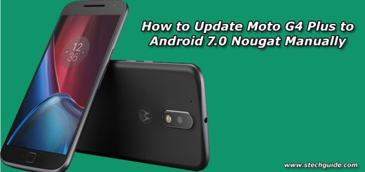How to Update Moto G4 Plus to Android 7.0 Nougat Manually