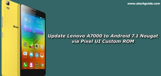 Update Lenovo A7000 to Android 7.1 Nougat via Pixel UI Custom ROM