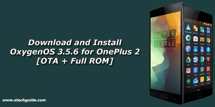 Download OxygenOS 3.5.6 for OnePlus 2 [Fix Network Drop Issue]