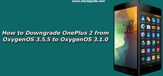 How to Downgrade OnePlus 2 from OxygenOS 3.5.5 to OxygenOS 3.1.0