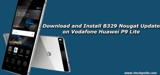 Download and Install B329 Nougat Update on Vodafone Huawei P9 Lite