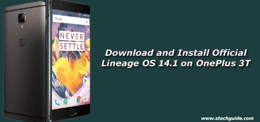 Download and Install Official Lineage OS 14.1 on OnePlus 3T