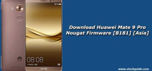 Download Huawei Mate 9 Pro Nougat Firmware [B181] [Asia]