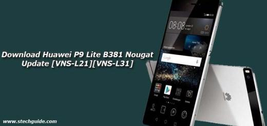Download Huawei P9 Lite B381 Nougat Update [VNS-L21][VNS-L31]