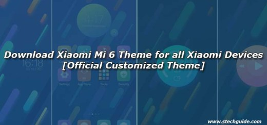 Download Xiaomi Mi 6 Theme for all Xiaomi Devices [Official Customized Theme]