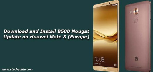 Download and Install B580 Nougat Update on Huawei Mate 8 [Europe]