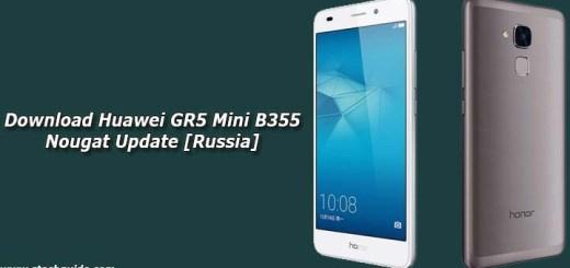 Download Huawei GR5 Mini B355 Nougat Update [Russia]
