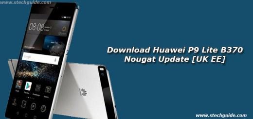 Download Huawei P9 Lite B370 Nougat Update [UK EE]