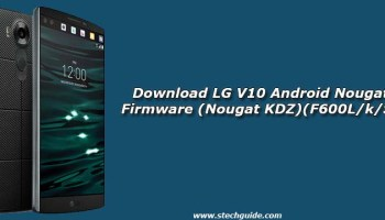 Download LG G5 Android Nougat Firmware (Nougat KDZ & TWRP files)