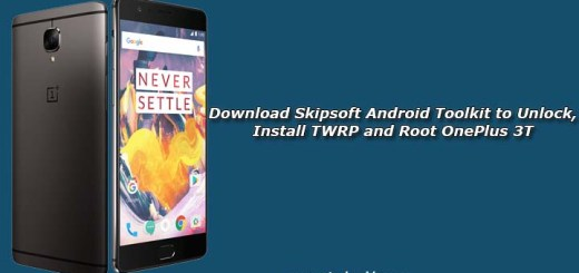 Download Skipsoft Android Toolkit to Unlock, Install TWRP and Root OnePlus 3T
