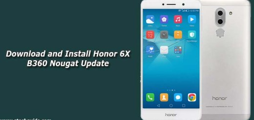 Download and Install Honor 6X B360 Nougat Update