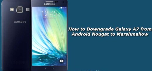 How to Downgrade Galaxy A7 from Android Nougat to Marshmallow