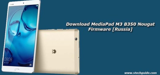 Download MediaPad M3 B350 Nougat Firmware [Russia]