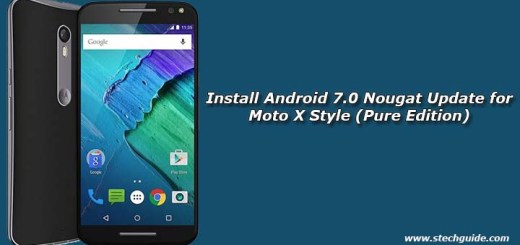 Install Android 7.0 Nougat Update for Moto X Style (Pure Edition)