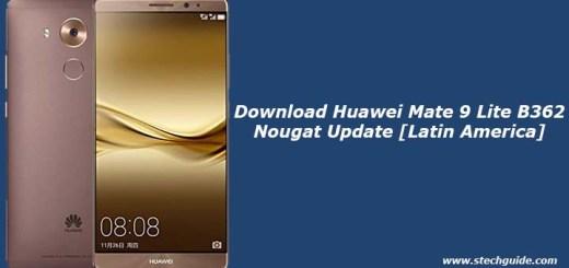 Download Huawei Mate 9 Lite B362 Nougat Update [Latin America]