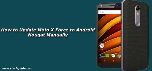 How to Update Moto X Force to Android Nougat Manually