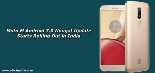 Moto M Android 7.0 Nougat Update Starts Rolling Out in India