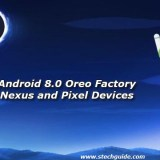 Download Android 8.0 Oreo Factory Image for Nexus and Pixel Devices