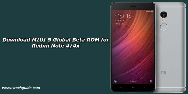 Download MIUI 9 Global Beta ROM for Redmi Note 4/4x