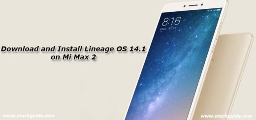 Download and Install Lineage OS 14.1 on Mi Max 2