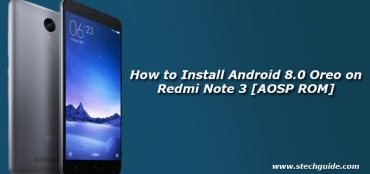 How to Install Android 8.0 Oreo on Redmi Note 3 [AOSP ROM]