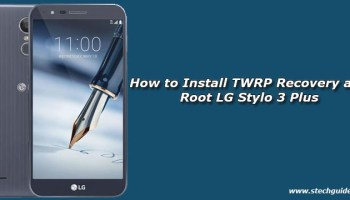How to Install TWRP Recovery and Root LG G6 H870