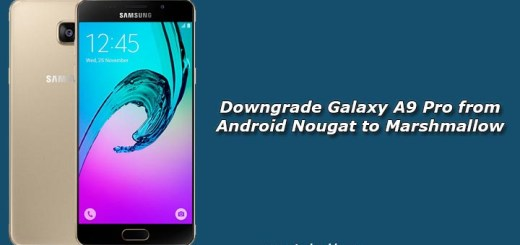 Downgrade Galaxy A9 Pro from Android Nougat to Marshmallow