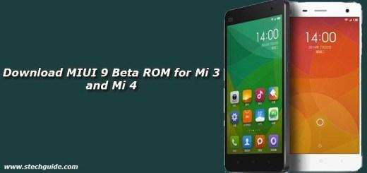 Download MIUI 9 Beta ROM for Mi 3 and Mi 4
