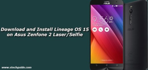 Download and Install Lineage OS 15 on Asus Zenfone 2 Laser