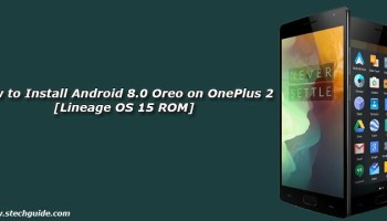 How to Install Android 8 0 Oreo on LeEco Le Max 2 [Lineage OS 15 ROM]