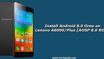 How to Install Android 8 0 Oreo on Lenovo K6/K6 Power