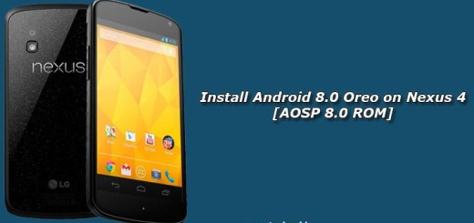 Install Android 8.0 Oreo on Nexus 4 [AOSP 8.0 ROM]