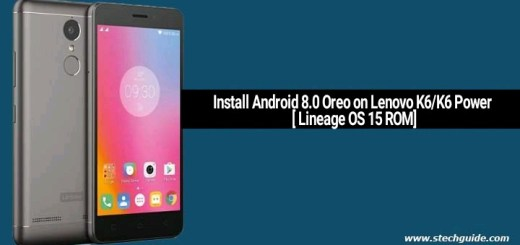 Install Android 8.0 Oreo on Lenovo K6/K6 Power [ Lineage OS 15 ROM]