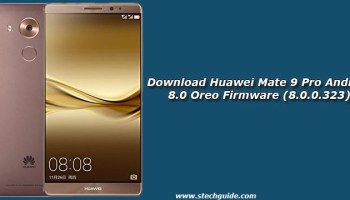 Download and Install Android 8 0 Oreo on Huawei Mate 10 (B132)