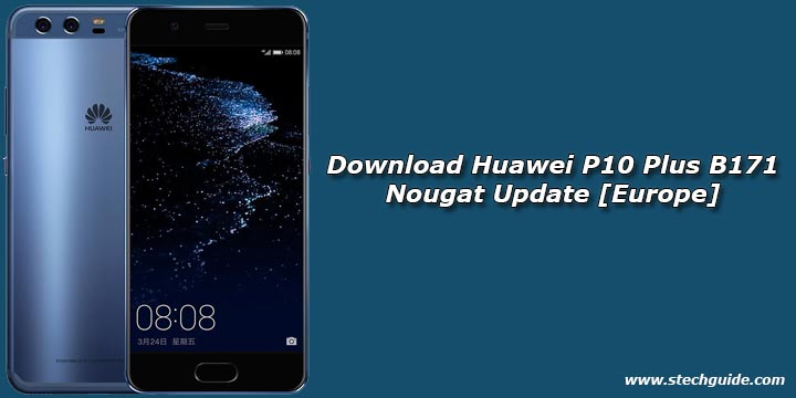 Download Huawei P10 Plus B171 Nougat Update [Europe]
