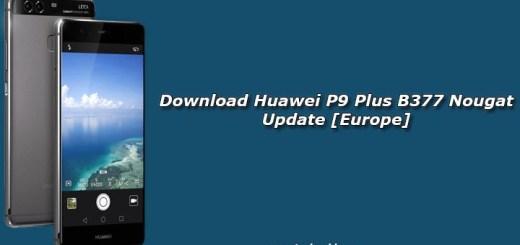 Download Huawei P9 Plus B377 Nougat Update [Europe]
