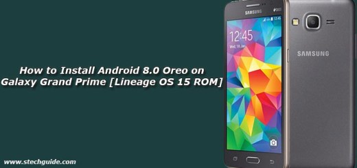 Install Android 8.0 Oreo on Galaxy Grand Prime [Lineage OS 15 ROM]