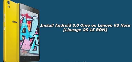 Install Android 8.0 Oreo on Lenovo K3 Note [Lineage OS 15 ROM]