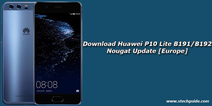 Download Huawei P10 Lite B191/B192 Nougat Update [Europe]
