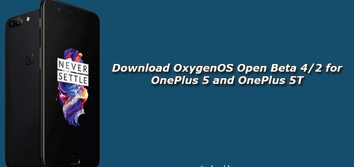 Download OxygenOS Open Beta 4/2 for OnePlus 5 and OnePlus 5T
