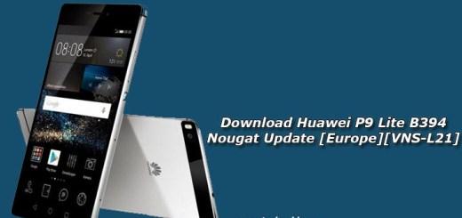 Download Huawei P9 Lite B394 Nougat Update [Europe][VNS-L21]