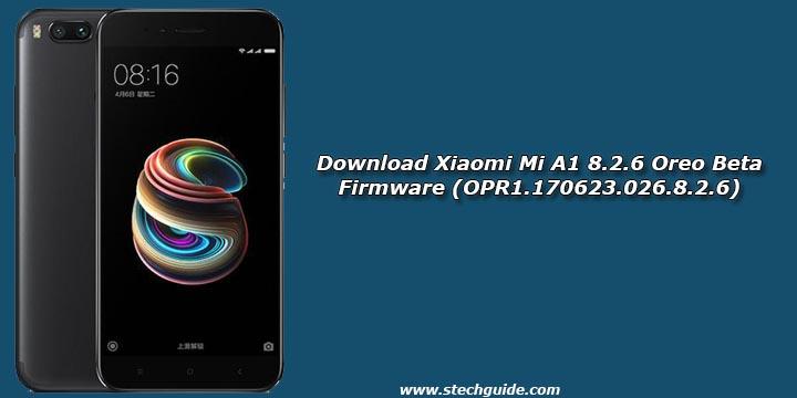 Download Xiaomi Mi A1 8.2.6 Oreo Beta Firmware (OPR1.170623.026.8.2.6)