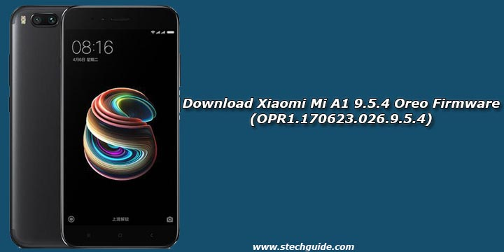 Download Xiaomi Mi A1 9.5.4 Oreo Firmware (OPR1.170623.026.9.5.4)